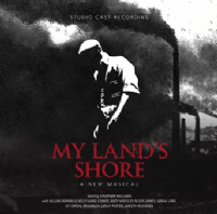 MY LAND'S SHORE Studio Cast CD